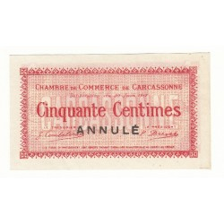 50 Centimes Chambre de Commerce de Carcassonne ANNULE NEUF Pirot 12