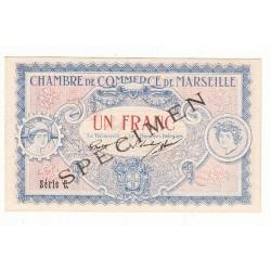 1 Franc Chambre de Commerce de MARSEILLE SPECIMEN NEUF Pirot 65