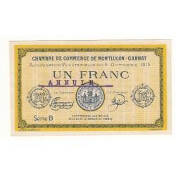 1 Franc Chambre de Commerce de MONTLUCON NEUF ANNULE Pirot 17