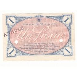 1 Franc Chambre de Commerce de VILLEFRANCE SUR SAONE ANNULE  NEUF   Pirot 10