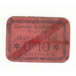 BON POUR 10 CENTIMES CHAMBRE DE COMMERCE D' ORAN 1916 Pirot 49