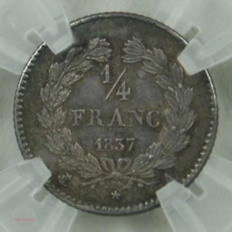 """LOUIS-PHILIPPE Ier, 1/4 de FRANC 1837 A Paris Décentrée """"MS 62"""" lartdesgents.fr"""