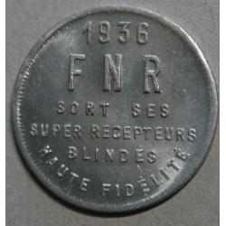 Jeton alu - FNR  Super Récepteurs Blindés, 1936