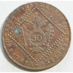 AUTRICHE 30 Kreuzer François Ier 1807 S Schmollnitz