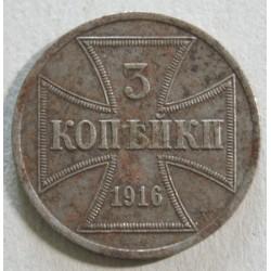 RUSSIE 3 Kopeck 1916 occupation Allemande