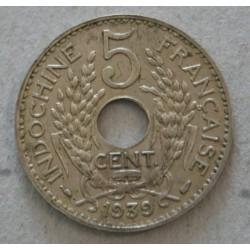 INDOCHINE Française - 5 Cent. 1939