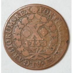 PORTUGAL IOANNES V - X REIS 1743