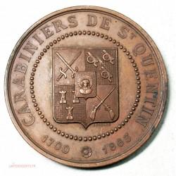 Medaille CARABINIERS DE ST QUENTIN, décernée en 1865 par THENARD