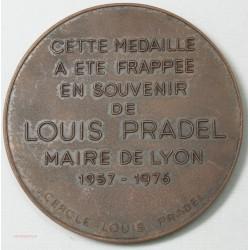 Médaille en souvenir à Louis Pradel, maire de Lyon 1957-1976 signé P.PENIN