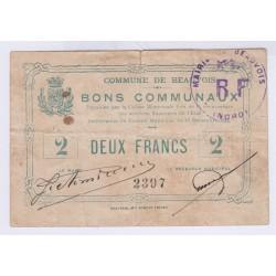 BONS COMMUNAUX COMMUNE DE BEAUVOIS 2 FRANCS 1914 L'ART DES GENTS AVIGNON