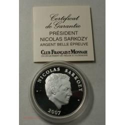 RARE - BELLE EPREUVE argent Nicolas SARKOZY 2007 + certificat