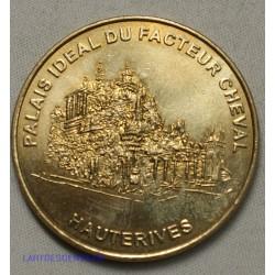 Jeton Médaille touristique Palais idéal de facteur Cheval 1999 Hauterives