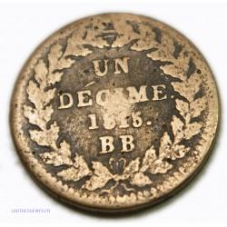 Louis XVIII - 1 Décime. 1815. BB Strasbourg, lartdesgents.fr
