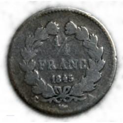 FRANCE LOUIS PHILIPPE Ier 1/4 franc 1845 A Paris , lartdesgents.fr