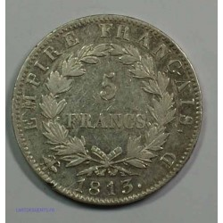 EMPIRE - Napoléon Empereur 5 Francs 1813 D Lyon, TTB, lartdesgents.fr